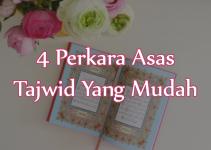 4 Perkara Asas Tajwid Yang Mudah