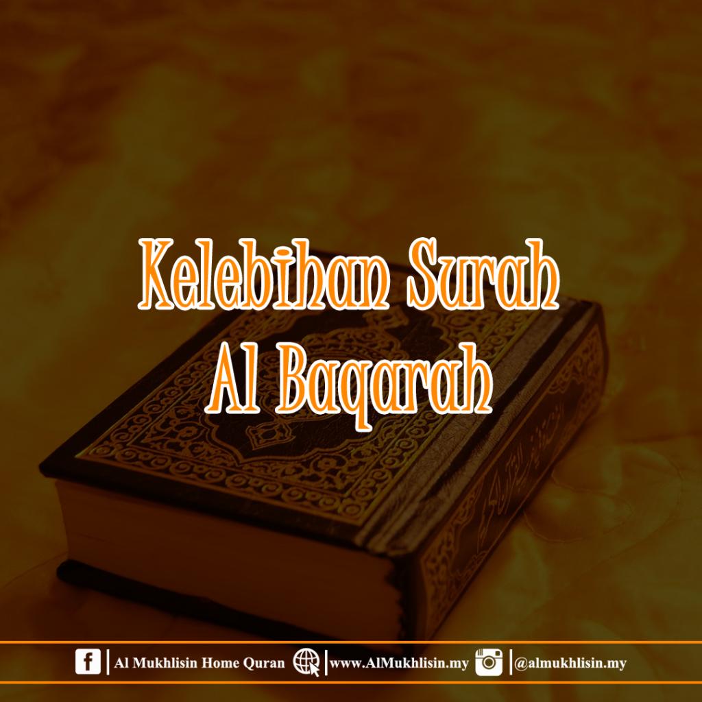 Kelebihan surah al baqarah