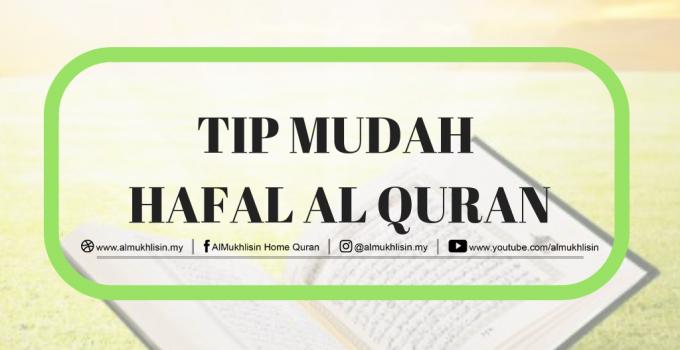 Tips Mudah Hafal Al Quran