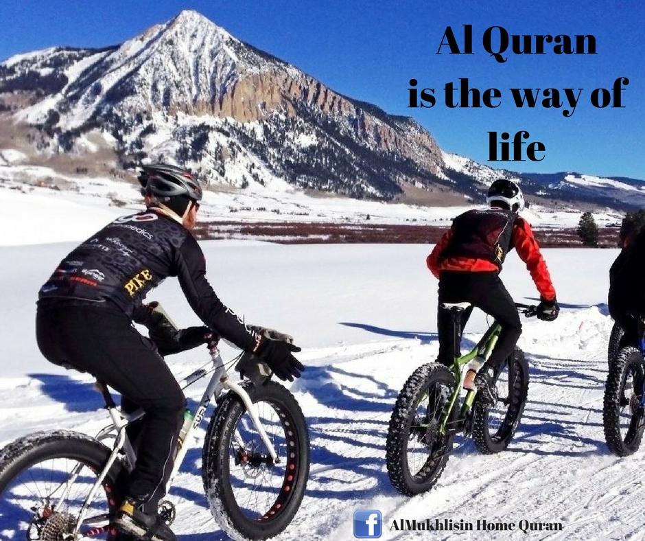 Al Quran is our life