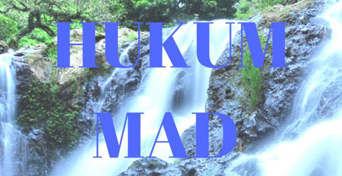 HUKUM MAD
