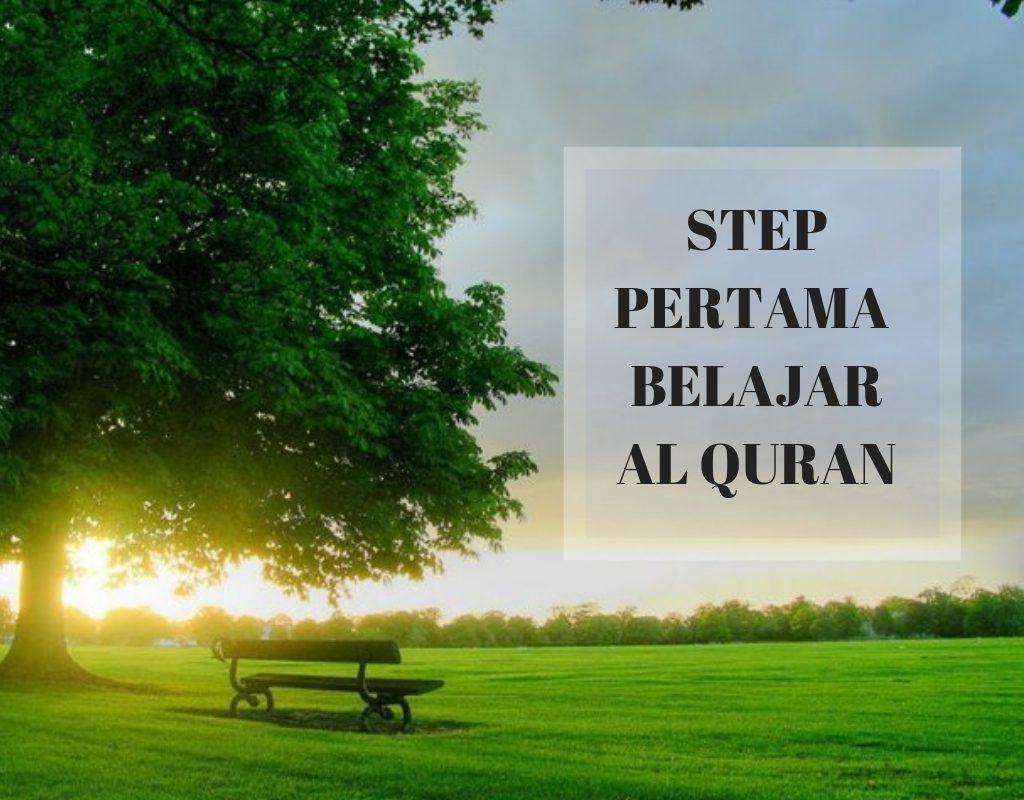 Step Pertama Belajar Al Quran