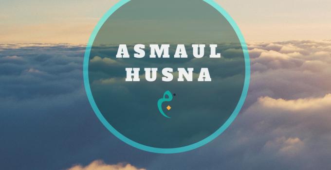 Asmaul Husna AlMukhlisin